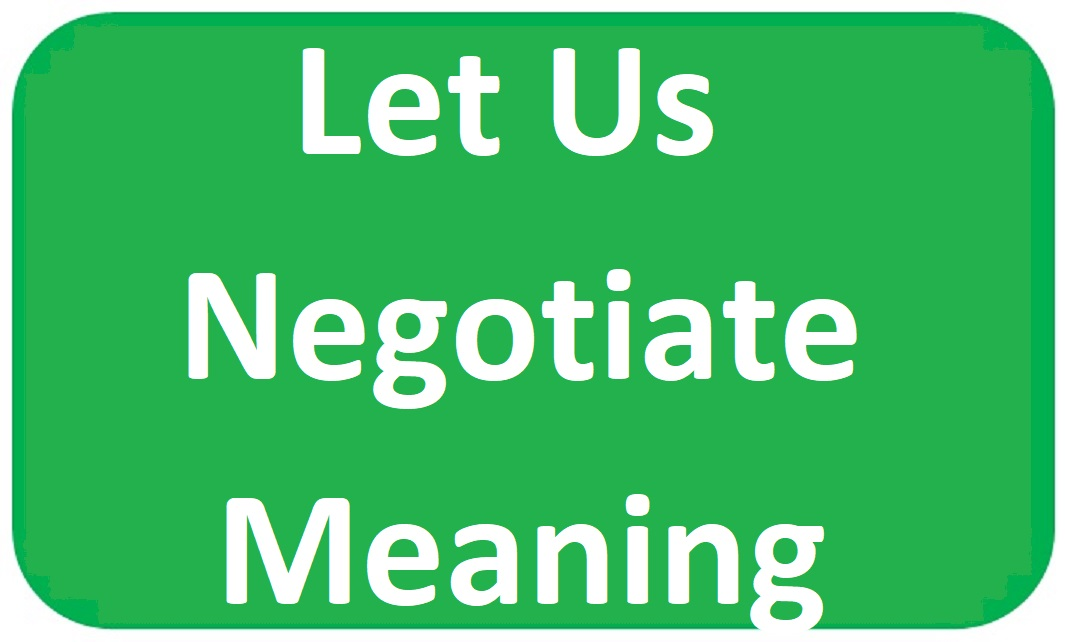 Let Us Negotiate Meaning